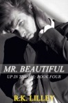 REVIEW & UP IN THE AIR SERIES SIGNED Giveaway by R.K. Lilley – Mr. Beautiful (Book #4)