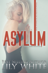 COVER REVEAL: ASYLUM by LILY WHITE