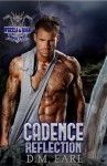 Cover Reveal & Giveaway: Cadence Reflection (Wheels & Hogs #2) by D.M. Earl