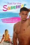 Blog Tour: Just for the Summer by Danielle Jamie