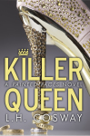 Blog Tour & Review: Killer Queen (A Painted Faces Novel) by L.H. Cosway