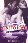 ONE TO LOVE (ONE TO HOLD Book  4)  by TIA LOUISE