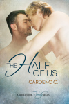 BLOG TOUR, REVIEW & EXCERPT: THE HALF OF US by Cardeno C.