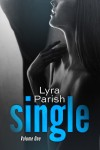 Cover Reveal: Single by Lyra Parish – Part of OWNED: An Alpha Anthology
