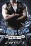 REAPER'S STAND (REAPER'S MC #4) by JOANNA WYLDE