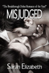 THE MISJUDGED SERIES BOOK BLITZ by SARAH ELIZABETH @AuthSarahEliz