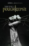 BLOG TOUR REVIEW: SAVING POUGHKEEPSIE by @Debra_Anastasia