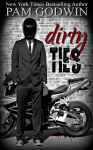 COVER REVEAL: DIRTY TIES by PAM GODWIN