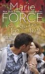 RELEASE DAY LAUNCH & GIVEAWAY: I SAW HER STANDING THERE by MARIE FORCE