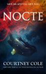Release Blitz: Nocte by Courtney Cole