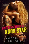 REVIEW: ONE KISS WITH A ROCK STAR (Half-Life #2) by AMBER LIN & SHARI SLADE