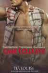 COVER REVEAL: ONE TO LEAVE by TIA LOUISE