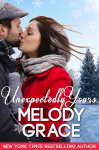 Cover Reveal: Unexpectedly Yours by Melody Grace