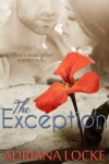 *SPECIAL* DELETED SCENE: THE EXCEPTION by Adriana Locke