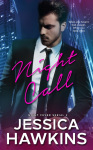Cover Reveal + GIVEAWAY: NIGHT CALL (NIGHT FEVER SERIAL #2) by Jessican Hawkins
