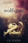 WOLFSGATE by CAT PORTER: EXCERPT + GIVEAWAY