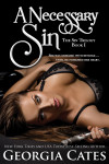 Release Day Launch, Excerpt + Giveaway: A Necessary Sin (The Sin Trilogy: Book I) by Georgia Cates