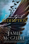 Beautiful Redemption (The Maddox Brothers #2) by Jamie McGuire – Excerpt