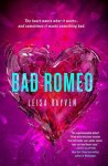 Bad Romeo (Starcrossed #1) by Leisa Rayven – ARC Review