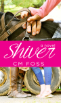 REVIEW: SHIVER by CM FOSS