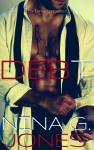 RELEASE DAY BLITZ, EXCERPT & GIVEAWAY: DEBT by NINA G. JONES