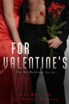 COVER REVEAL, EXCERPT & GIVEAWAY: FOR VALENTINE'S by KAT and STONE BASTION