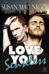 LOVE YOU SENSELESS (MEN OF LONDON #1) by SUSAN MAC NICOL