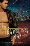 Cover Reveal + Giveaway – The Traveling Man (Traveling #1) by Jane Harvey-Berrick