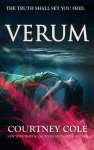 COVER REVEAL: VERUM (NOCTE TRILOGY #2) by COURTNEY COLE