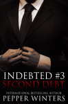 Cover Reveal + Giveaway: Second Debt (Indebted #3) by Pepper Winters