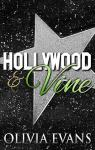 Release Day Launch + Giveaway – Hollywood & Vine by Olivia Evans