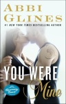 BLOG TOUR: YOU WERE MINE (ROSEMARY BEACH #9) by ABBI GLINES