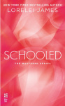 EXCERPT & GIVEAWAY: SCHOOLED (THE MASTERED SERIES) by LORELEI JAMES