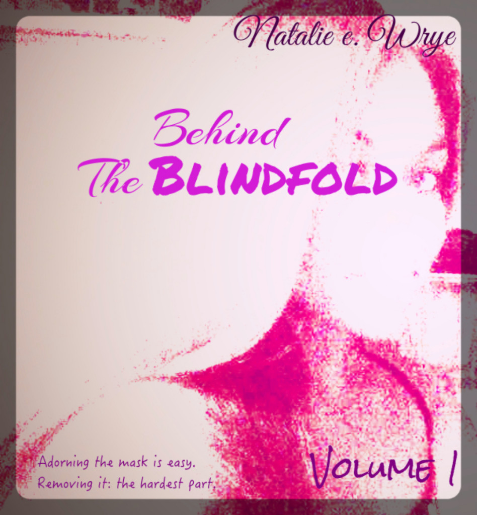 Behind the Blindfold 1 - Cover (Natalie Wrye)