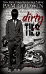 DIRTY TIES by PAM GODWIN
