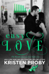 Cover Reveal & Pre-Order – Easy Love (The Boudreaux Series #1) by Kristen Proby