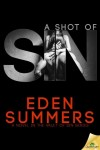 Pre-Order Blitz & Giveaway – A Shot Of Sin (A Vault Of Sin #1) by Eden Summers
