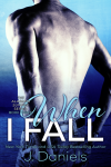 Cover Reveal & Giveaway: When I Fall (Alabama Summer #3) by J Daniels