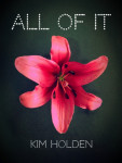 Book Blitz & Excerpt: All of It by Kim Holden