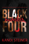 Cover Reveal & Excerpt: BLACK NUMBER FOUR by KANDI STEINER