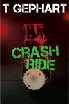 Release Blitz & Giveaway: CRASH RIDE (POWER STATION #2) by T. GEPHART