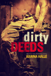 Release Day Launch: DIRTY DEEDS by KARINA HALLE