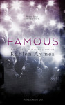 Cover Reveal, Excerpt & Giveaway: FAMOUS by KAHLEN AYMES