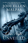 Blog Tour, Excerpt + Giveaway: ONE NIGHT: UNVEILED by JODI ELLEN MALPAS