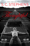 Blog Tour Review, Excerpt + Giveaway: THOUGHTFUL by S.C. STEPHENS