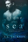 Blog Tour: A STONE IN THE SEA by A.L. JACKSON