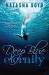 Cover Reveal & Teasers: Deep Blue Eternity by Natasha Boyd