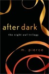 Review & Giveaway: AFTER DARK (THE NIGHT OWL TRILOGY #3) by M. PIERCE