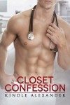 Cover Reveal & Giveaway: CLOSET CONFESSION by KINDLE ALEXANDER from NIGHT SHIFT ANTHOLOGY