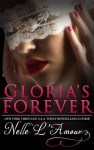 Release Day Blitz, Excerpt & Giveaway: GLORIA'S FOREVER (GLORIA'S SECRET #3) by NELLE L'AMOUR